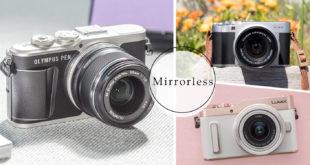 รวม 10 กล้อง Mirrorless ใช้ดี ราคาสบายกระเป๋า #สายเที่ยวต้องมี!