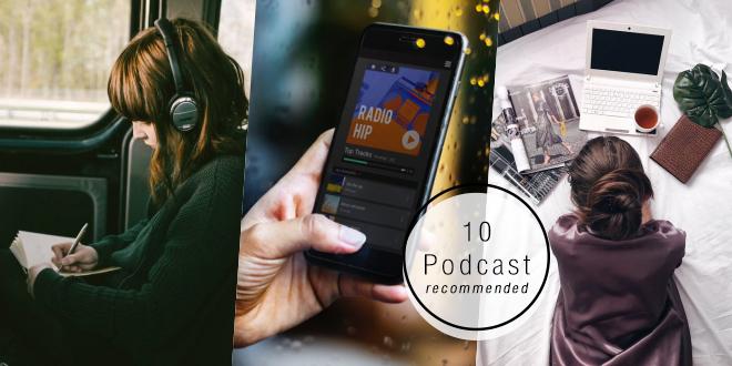ต้องเปิด! 10 รายการ Podcast สาระแน่น ฟังแล้วได้ไอเดียเพิ่ม