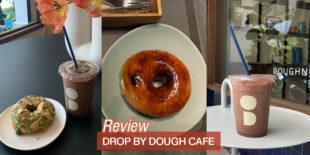 [อะเครุรีวิว] DROP BY DOUGH CAFE คาเฟ่โดนัทโฮมเมด!!