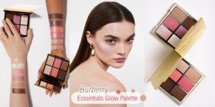 เป็นทุกอย่างในพาเลตต์เดียว! Burberry Essentials Glow Palette