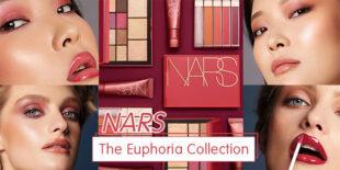 แต่งหน้าลุคโกลว์! ต้อนรับฤดูใบไม้ผลิด้วย NARS The Euphoria Collection